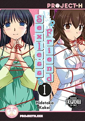 Sexless Friend (Hentai Manga) (Paperback): Hidetaka Kakei