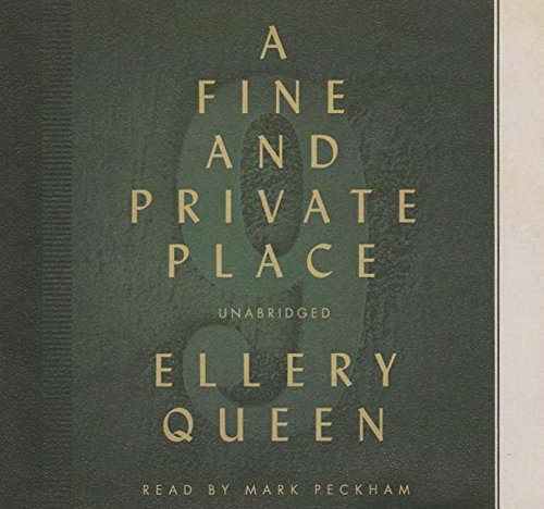 A Fine and Private Place -: Ellery Queen