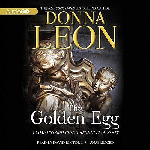 The Golden Egg (Commissario Guido Brunetti Mystery): Leon, Donna