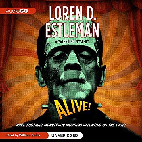 Alive! -: Loren D. Estleman