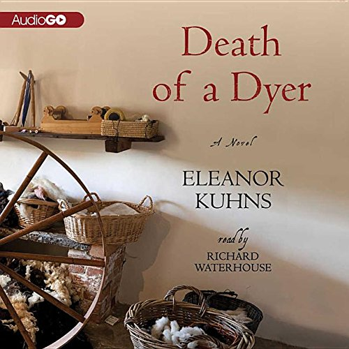Death of a Dyer (Will Rees): Kuhns, Eleanor; Waterhouse, Richard; Audiogo (Firm)