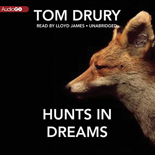 Hunts in Dreams -: Tom Drury