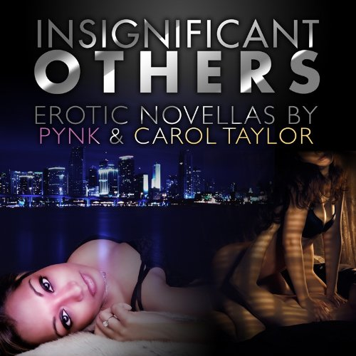 Insignificant Others (1624610609) by Carol Taylor; Pynk