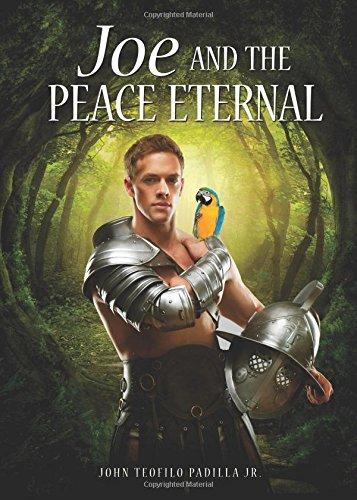 Joe and the Peace Eternal: Padilla Jr., John Teofilo
