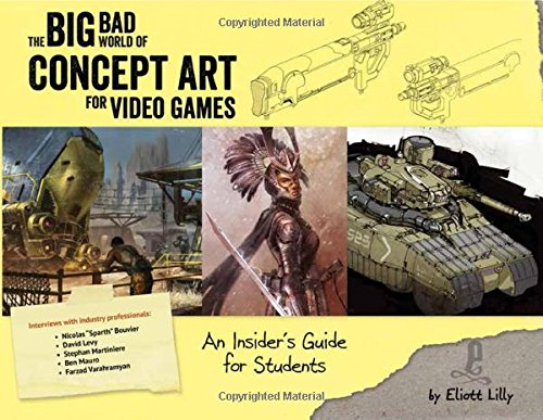 9781624650208: The Big Bad World of Concept Art for Video Games: An Insider's Guide for Students