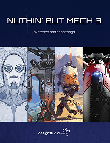 9781624650277: Nuthin' But Mech 3: Sketches and Renderings