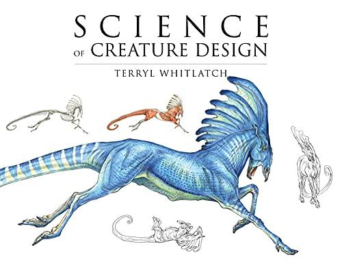 9781624650291: Science of Creature Design: Understanding Animal Anatomy