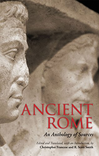 9781624660009: Ancient Rome: An Anthology of Sources
