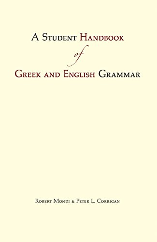 9781624660375: A Student Handbook of Greek and English Grammar