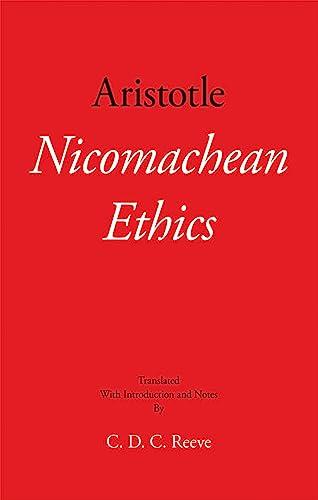 Nicomachean Ethics (Hackett Classics): Aristotle