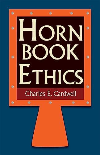 9781624663727: Hornbook Ethics