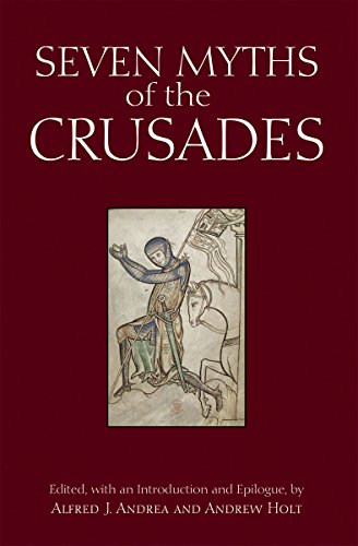 9781624664038: Seven Myths of the Crusades (Myths of History: A Hackett Series)