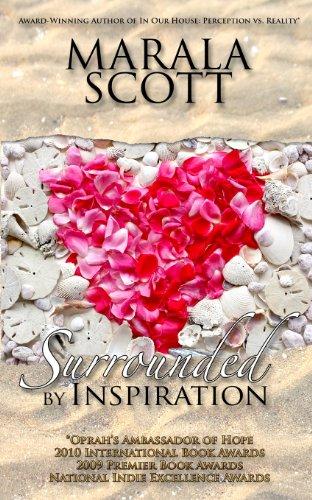 Surrounded by Inspiration: Scott, Marala