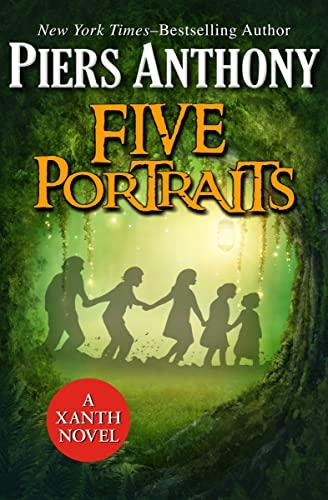 9781624672729: Five Portraits (The Xanth Novels)