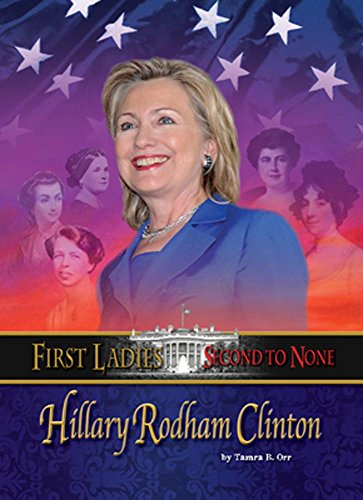 9781624691744: Hillary Rodham Clinton (First Ladies: Second to None)