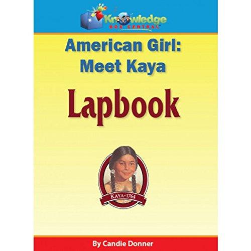 9781624723278: American Girl: Meet Kaya Lapbook - KIT - 50% OFF