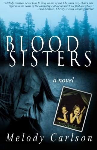 Blood Sisters: Carlson, Melody