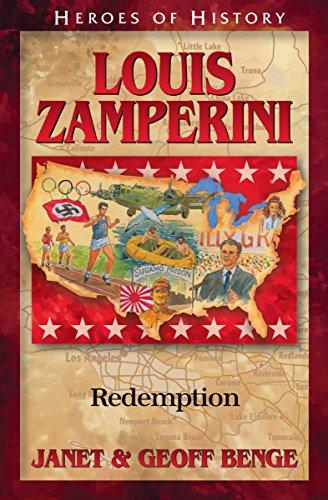 Louis Zamperini: Redemption (Christian Heroes : Then & Now): Benge, Janet; Benge, Geoff