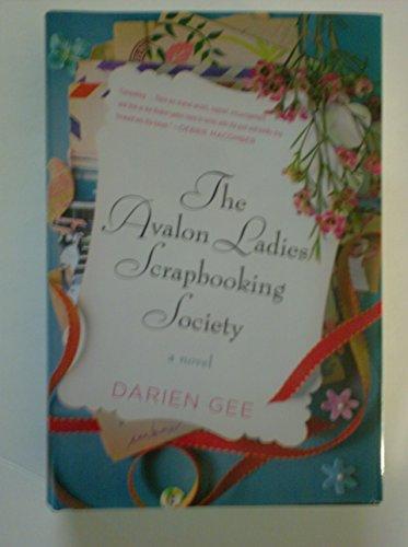 The Avalon Ladies Scrapbooking Society (Large Print Edition) - Darien Gee