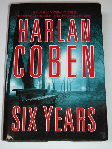 9781624900976: Six Years Harlan Coben LARGE PRINT