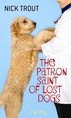 9781624901195: The Patron Saint of Lost Dogs