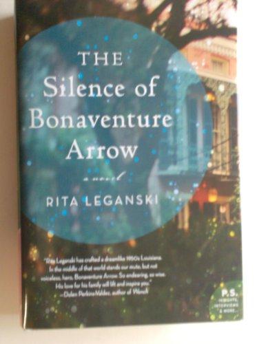 9781624901232: The Silence of Bonaventure Arrow