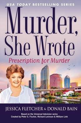 9781624901584: Murder, She Wrote: Prescription for Murder (Large Print) [Hardcover] (Murder She Wrote)