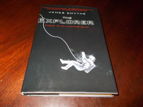 9781624901638: The Explorer: [There Is No Turning Back]