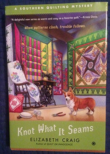 9781624902307: Knot What It Seams (Southern Quilting Mysteries)