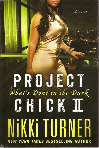 9781624903052: Project Chick II (What's Done In The Dark -- hardback edition)