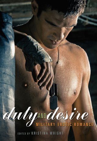 9781624903274: Duty and Desire: Military Erotic Romance