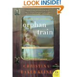 9781624903298: Orphan Train: A Novel By Christina Baker Kline