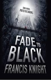 9781624903489: Fade to Black