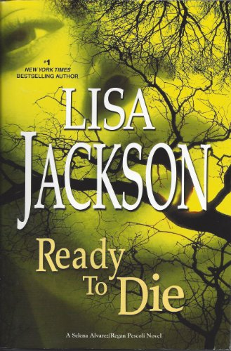 9781624905445: Ready to Die (A Selena Alvarez/Regan Pescoli Novel)