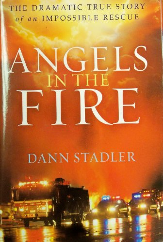 9781624906046: Angels in the Fire