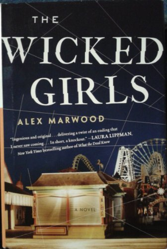 The Wicked Girls: Alex Marwood