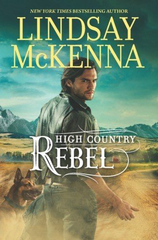 9781624908026: High Country Rebel