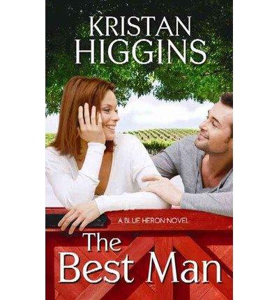 9781624909856: [(The Best Man: A Blue Heron Novel)] [by: Kristan Higgins]