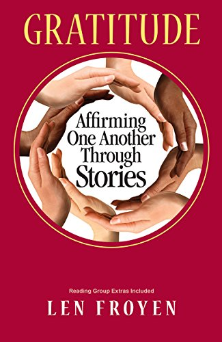 9781624910197: Gratitude: Affirming One Another Through Stories