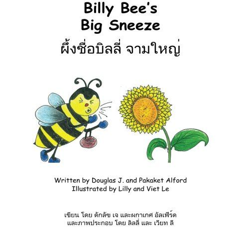 9781624950971: Billy Bee's Big Sneeze English Thai: Overcome Obstacles