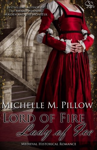 Lord of Fire, Lady of Ice: Michelle M. Pillow