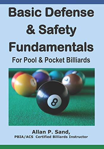 Basic Defense and Safety Fundamentals for Pool: Sand, Allan P.