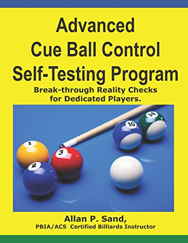 9781625050076: Advanced Cue Ball Control Self-Testing Program: Break-through reality checks for dedicated players