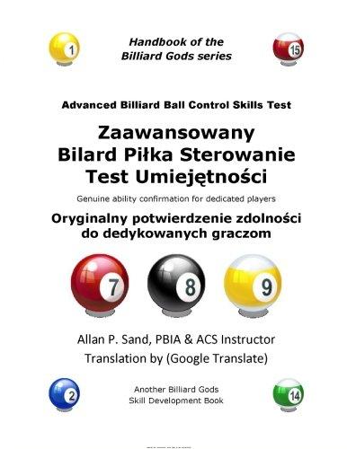 Advanced Billiard Ball Control Skills Test (Polish): Allan P Sand