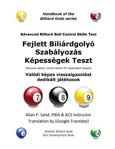 Advanced Billiard Ball Control Skills Test (Hungarian): Allan P Sand