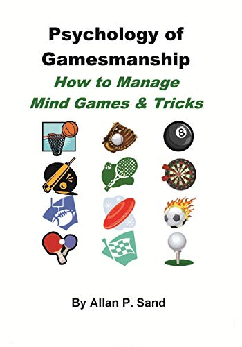 9781625052124: Psychology of Gamesmanship: How to Manage Mind Games and Tricks
