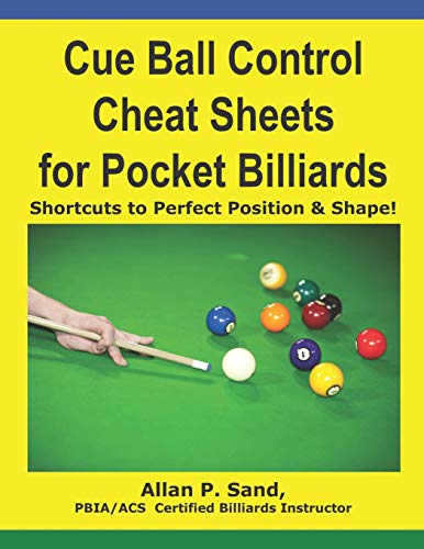 9781625052131: Cue Ball Control Cheat Sheets for Pocket Billiards: Shortcuts to Perfect Position & Shape