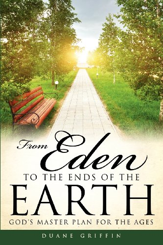 9781625090607: From Eden to the Ends of the Earth