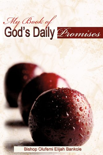 My Book of Gods Daily Promises: Olufemi Elijah Bankole