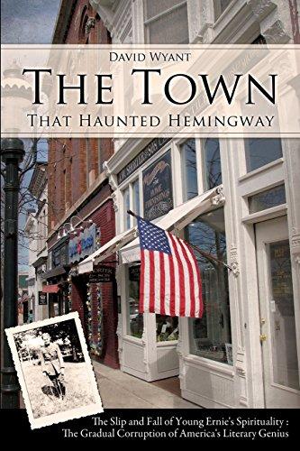 9781625090843: The Town That Haunted Hemingway